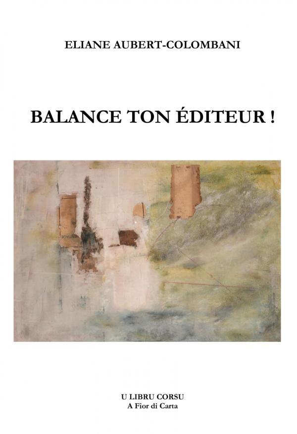 Couv 1ere balance ton editeur